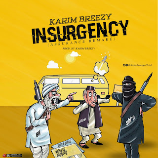 Karim Breezy - Insurgency | @KarimBreezyOfficial