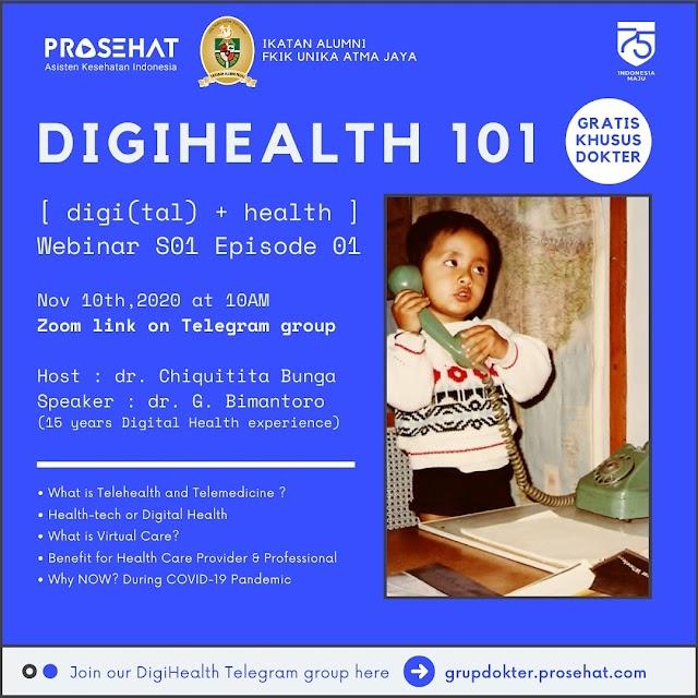 """Webinar """"Peranan Digital Health dalam Praktek Dokter di Masa Pandemi COVID-19""""  Selasa, 10 November 2020  10.00-12.00 WIB"""