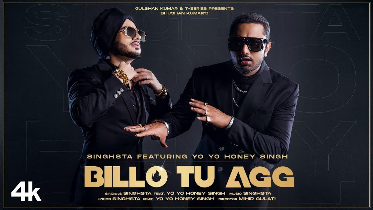 Billo Tu Agg Lyrics - Honey Singh (बिल्लो तू अग्ग in Hindi)