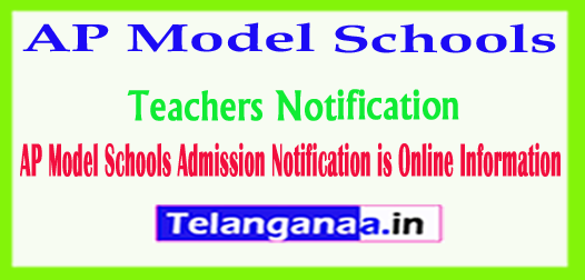 AP Model Schools 2018 Teachers Admission Notification is Online Information