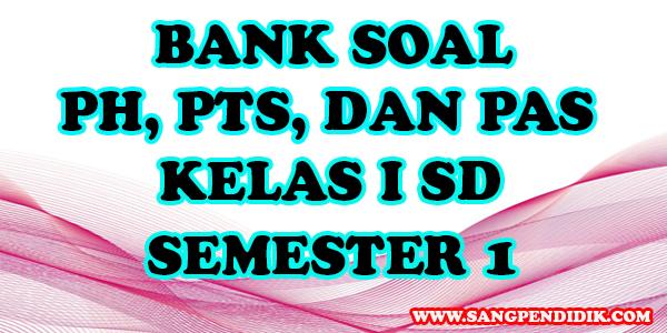 https://www.sangpendidik.com/2020/07/kumpulan-soal-ph-pts-dan-pas-k13_19.html