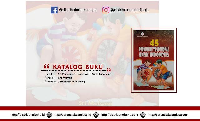 45 Permainan Tradisional Anak Indonesia