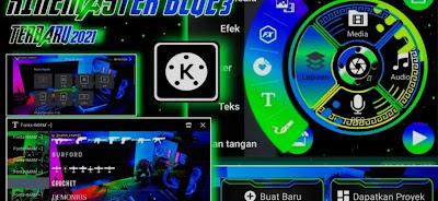 Download APK Kinemaster Pro Mod 'Blue 3' No Watermark