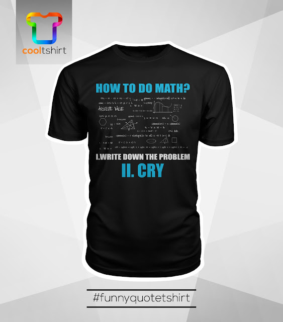 i want this shirt, i need this shirt, i love this shirt,  I love math, love math, love math tshirt, love math shirt, love math tee, I love math tshirt, i love math shirt, i love math tee, math tshirt, math shirt, math t shirt, math tee, funny math tshirt, funny math t shirt, funny math tee, cool cheap tshirt, cool cheap t shirt, cool cheap shirt, cool cheap tee, cool tshirt cool t shirt, cool shirt, cool tee