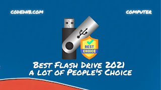 Best Flash Drive 2021 a lot of People's Choice!! Design, security and durability and capacity this year?