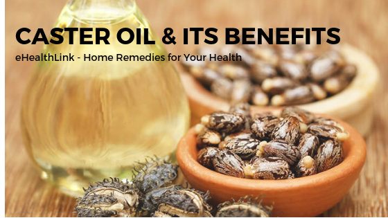 Castor Oil and its Benefits