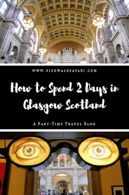 How to spend 2 days in Glasgow Scotland: Kelvingrove Art Gallery and Museum