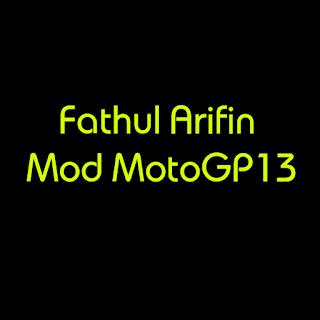 Fathul Arifin Mod Motogp 13