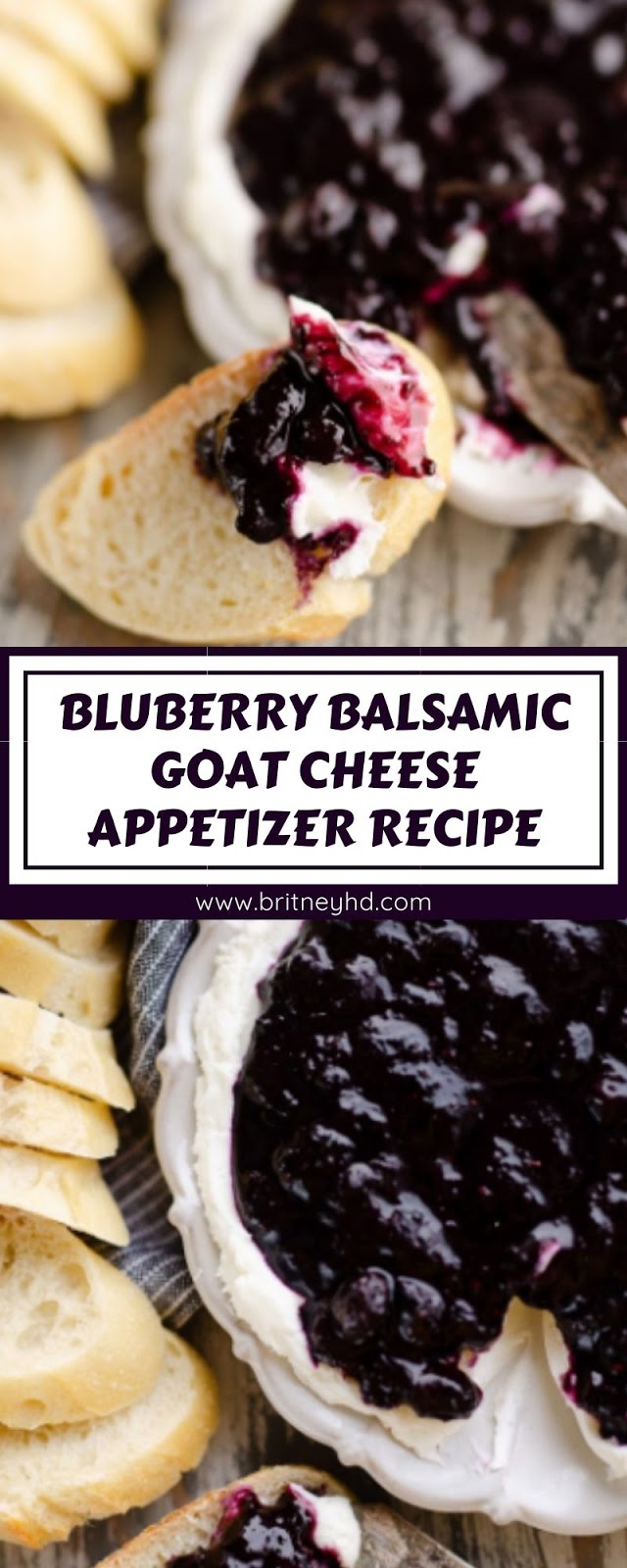 BLUBERRY BALSAMIC GOAT CHEESE APPETIZER RECIPE