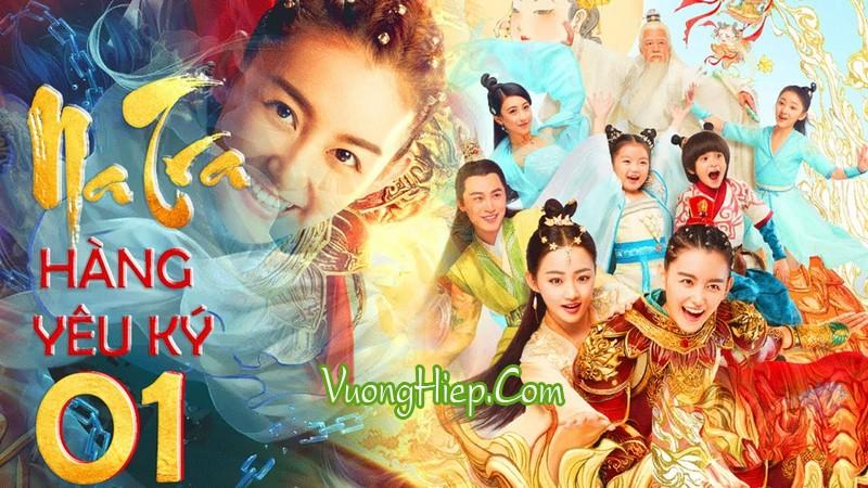 Na Tra Hàng Yêu Ký - Full HD Thuyết Minh