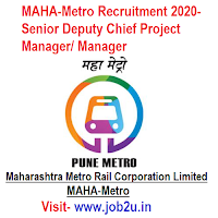 MAHA-Metro Recruitment 2020, Senior Deputy Chief Project Manager, Manager