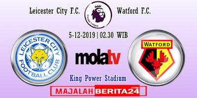 Prediksi Leicester City vs Watford — 5 Desember 2019