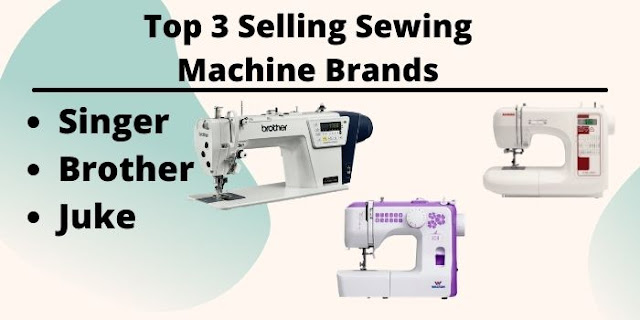 Top 3 Selling Sewing Machine Brands