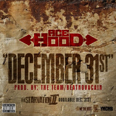 Ace Hood - December 31st ft. DJ Khaled