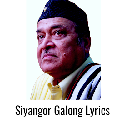 Siyangor Galong Lyrics