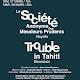 LA SOCIÉTÉ ANONYME DES MESSIEURS PRUDENTS  de Louis Beydts et TROUBLE IN TAHITI de Léonard Bernstein / Dune / Ossonce