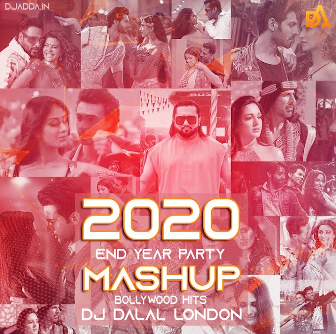 The Bollywood End Of Year Party Mashup 2020 | Dj Dalal London | Bollywood Hits Of 2020
