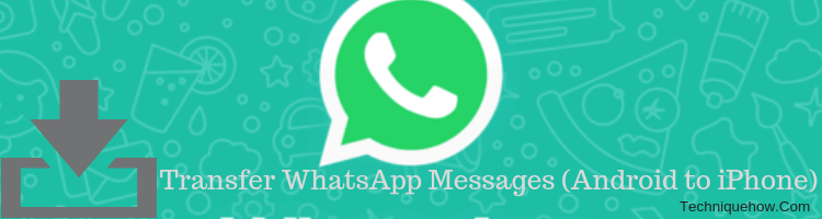Transfer WhatsApp Messages Quickly