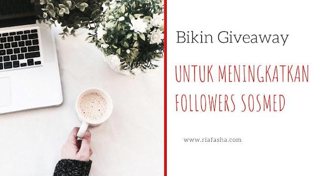 bikin giveawayuntuk meningkatkan followers
