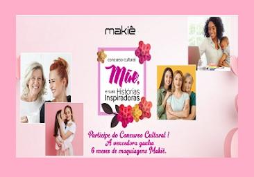 Concurso Cultural Makie │ Mães e Suas Historias Inspiradoras