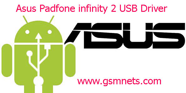 Asus Padfone infinity 2 USB Driver Download