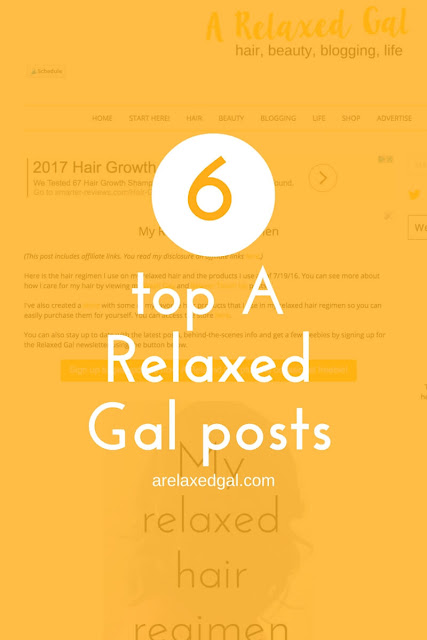 In case you missed them, check out the top 6 A Relaxed Gal hair-related posts from 2015. | arelaxedgal.com