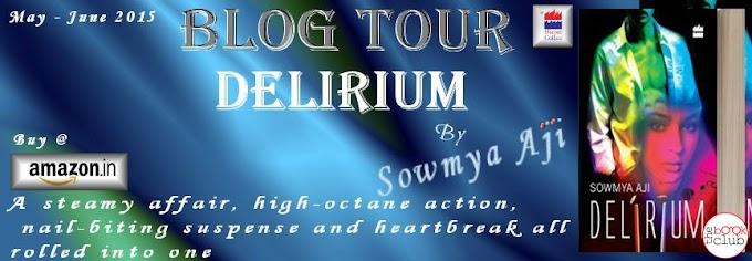 Blog Tour: Delirium by  Soumya Aji