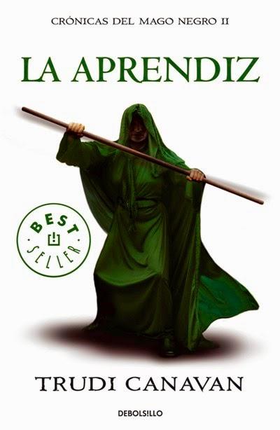 (Serie Kyralia) Crónicas Del Mago Negro II: La Aprendiz, de Trudi Canavan
