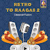 [New Release] Retro To Raagas 2 By Trivandrum Sisters