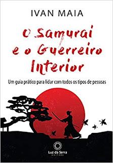 Resenha O samurai e o Guerreiro Interior