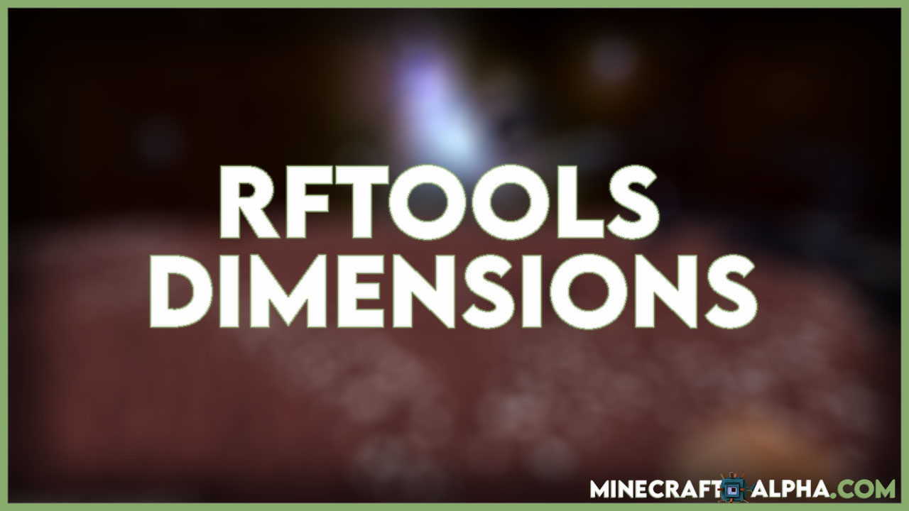 Minecraft RFTools Dimensions Mod For 1.16.5/1.12.2 (Making New Dimensions)