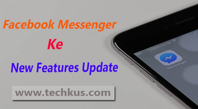 Facebook Messenger Ke New Features Update 2019 In Hindi
