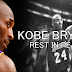Good Bye Kobe Bryant , You Will Always Be Remembered