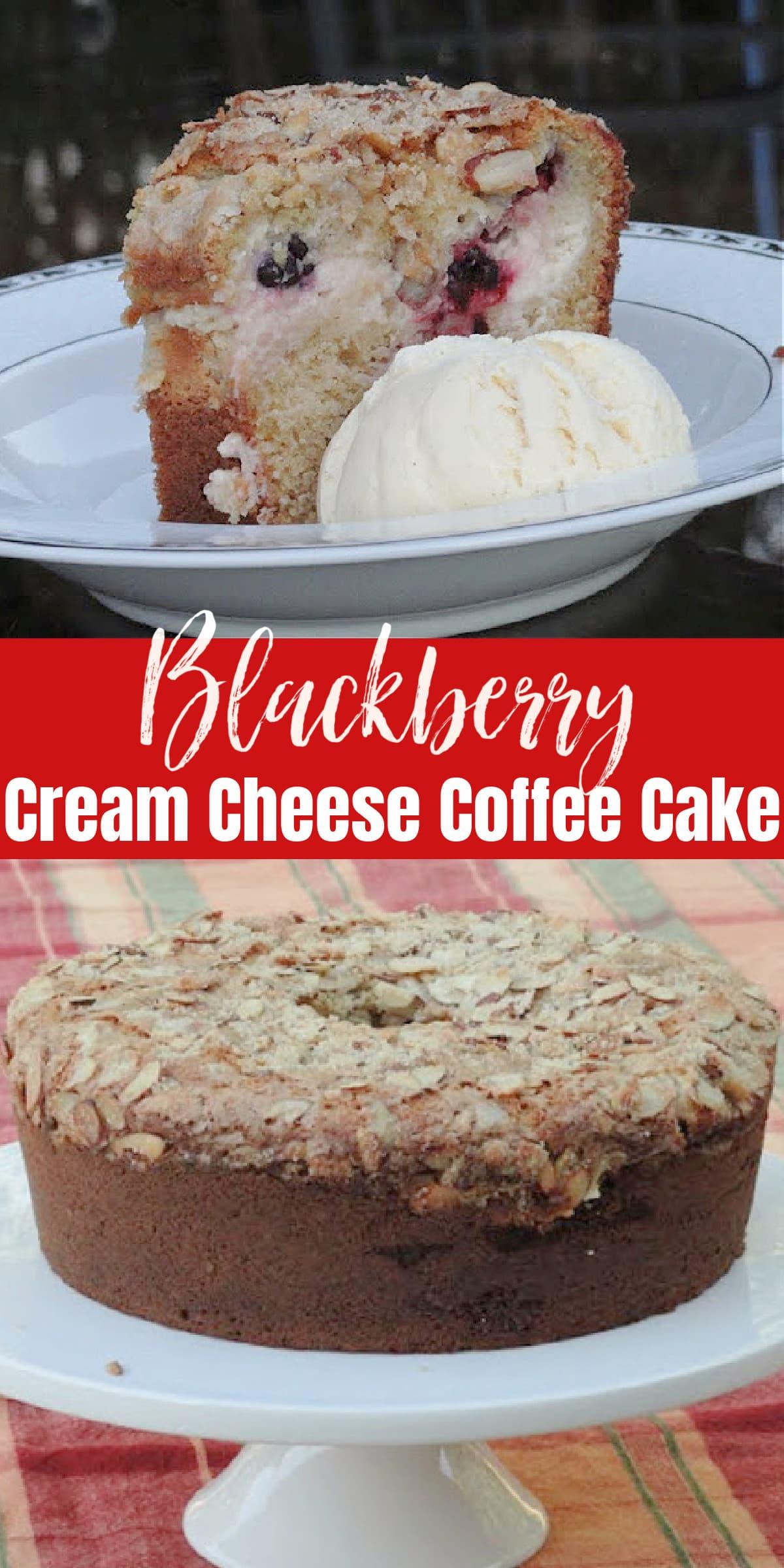 Blackberry Cream Cheese Coffee Cake two photos the top photo is a slice of Blackberry Cream Cheese Coffee Cake and the bottom photo is of a whole cake.