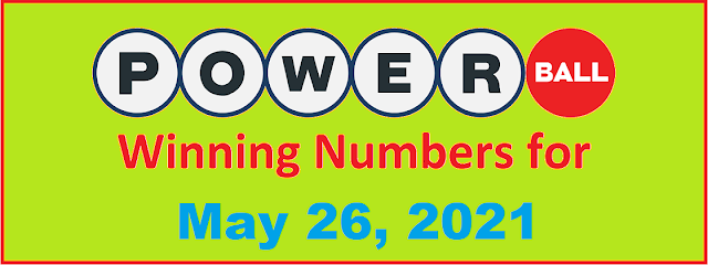 PowerBall Winning Numbers for Wednesday, May 26, 2021
