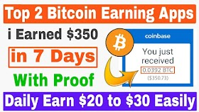 Top 2 Bitcoin Earning Apps 2019  i Earned $350 With Proof