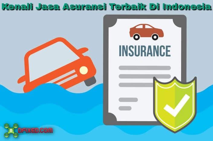 Kenali Jenis Jasa Asuransi Terbaik Di Indonesia