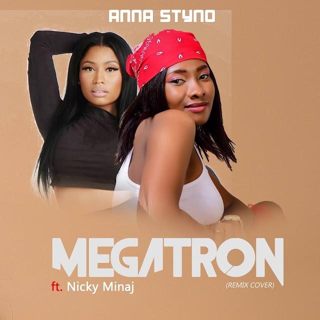 MUSIC: Anna Styno - Megatron ft. Nicki Minaj (Remix Cover)