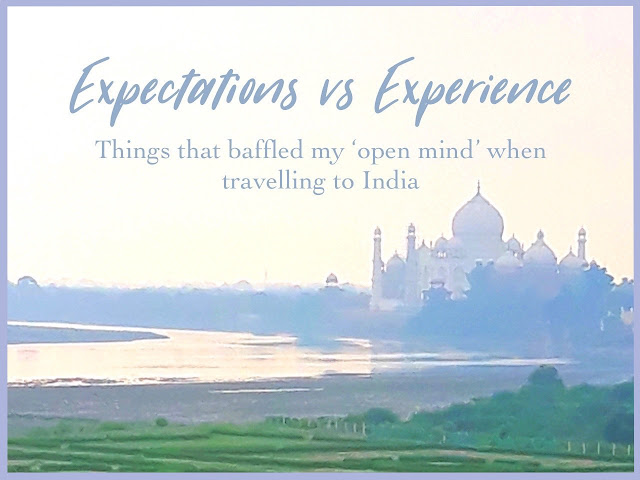 Things that baffled my 'open mind' when traveling to India