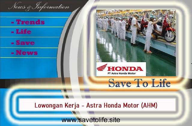 Informasi Rekrutmen Karyawan PT Astra Honda Motor (AHM) Posisi Operator Produksi, EPP Staff, Etc - Periode April Mei 2020