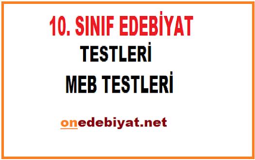 10. SINIF EDEBİYAT TEST PDF, MEB 10. SINIF EDEBİYAT ODSGM KAZANIM TESTLERİ