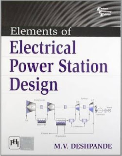 Download Elements Of Electrical Power Station Design by M.V Deshpande Pdf