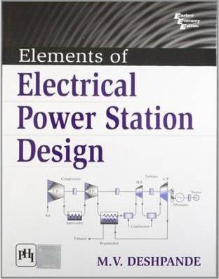 [PDF] Elements Of Electrical Power Station Design by M.V Deshpande