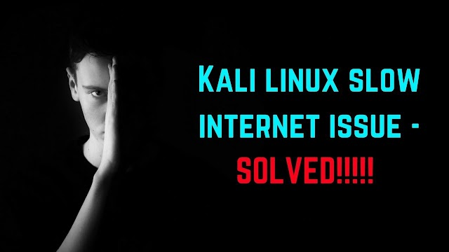 Speed Up Internet In Kali Linux 100% Working Method 2020