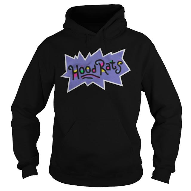Hoodrats Hood rats Hoodie, Hoodrats Hood rats Sweatshirt, Hoodrats Hood rats Tee Shirts