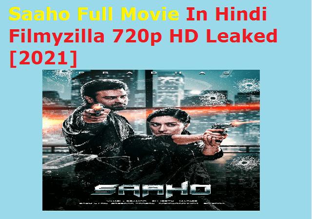 Saaho Full Movie In Hindi