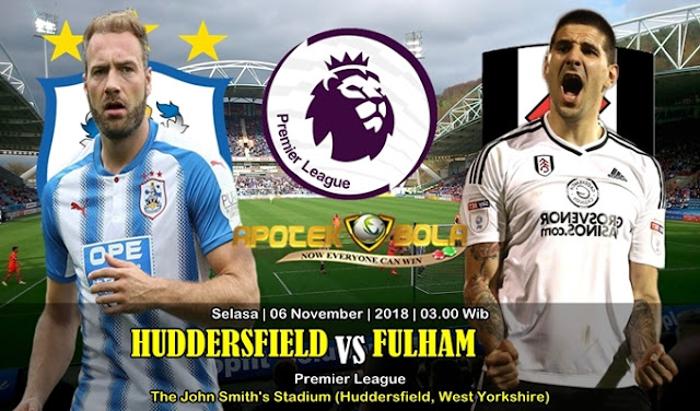 Prediksi Huddersfield Vs Fulham 06 November 2018