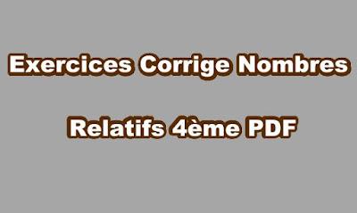 Exercices Corrige Nombres Relatifs 4ème PDF