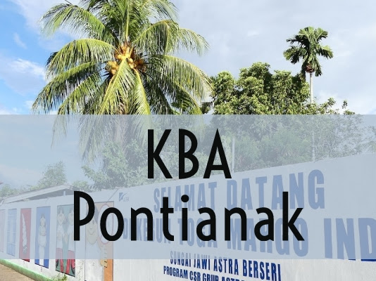 Kampung Berseri Astra, Sungai Jawi Pontianak. Kolaborasi Keindahan Alam dan Kearifan Lokal.