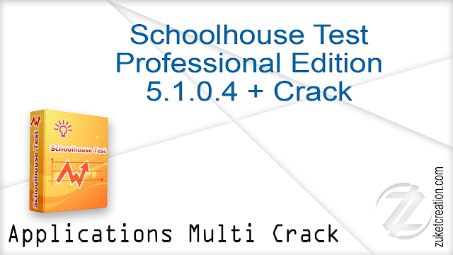 Schoolhouse Test Professional Edition 5.1.0.4 + Crack     |  38 MB